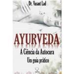 Livro - Ayurveda: a Ciência da Autocura