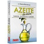 Livro - Azeite de Oliva - Sabor, Estética e Saúde