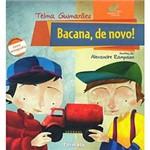 Livro - Bacana, de Novo!