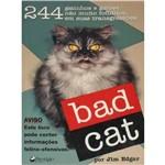 Livro Bad Cat - 244 Fotos Gatos Gatinhos