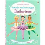 Livro - Bailarinas: Vestindo Minhas Amigas