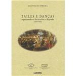 Livro - Bailes e Danças Representados e Discursados na Espanha (1600 - 1660)