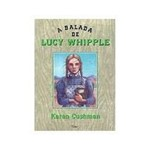 Livro - Balada de Lucy Whipple, a