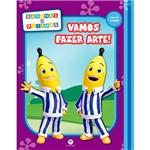 Livro - Bananas de Pijamas: Vamos Fazer Arte