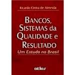 Livro - Bancos, Sistemas da Qualidade e Resultados