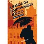 Livro - Banda do Companheiro Mágico, a