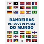 Livro - Bandeiras de Todos os Países do Mundo