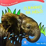 Livro - Banho de Helô, o - Coleção Histórias da Floresta