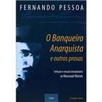 Livro - Banqueiro Anarquista e Outras Prosas