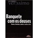 Livro - Banquete com os Deuses: Cinema, Literatura, Música e Outras Artes