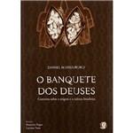 Livro : Banquete dos Deuses, o