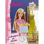 Livro - Barbie - a Butique da Barbie - Livro de Atividades