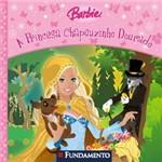 Livro - Barbie - a Princesa Chapeuzinho Dourado