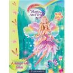 Livro - Barbie Fairytopia - a Magia do Arco-íris - a Dança das Fadas (Atividades)