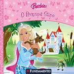 Livro - Barbie - o Príncipe Sapo