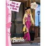 Livro - Barbie - Volta ao Mundo com a Barbie - Livro de Atividades