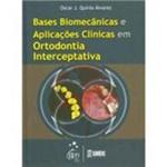 Livro - Bases Biomecânicas e AplicAções Clínicas em Ortodontia Interceptativa