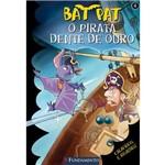 Livro - Bat Pat 4 - o Pirata Dente de Ouro