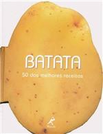 Livro - Batata: 50 das Melhores Receitas