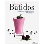 Livro - Batidos: Sabrosos, Refrescantes Y Fabulosos