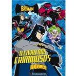 Livro - Batman - o Livro dos Criminosos