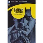 Livro - Batman Planetary [Edição de Luxo]