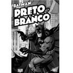 Livro - Batman Preto e Branco