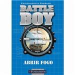 Livro - Battle Boy: Abrir Fogo