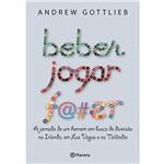 Livro - Beber, Jogar, F@#er