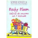 Livro - Becky Bloom: Delírios de Consumo na 5ª Avenida - Edição Econômica