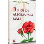 Livro - Beijos de Alegria para Mães