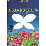 Livro - Bela Borboleta, a