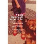 Livro - Bela Menina do Cachorrinho, a