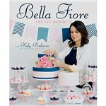 Livro - Bella Fiore: Festas Infantis