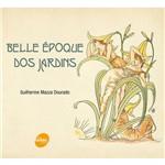 Livro - Belle Époque dos Jardins