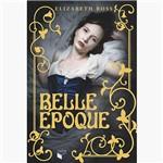 Livro - Belle Époque