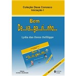 Livro - Bem De-Va-Ga-Ri-Nho - Manual do Catequisando Vol. 1