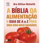 Livro - Bíblia da Alimentação, a