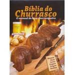Livro - Bíblia do Churrasco - o Manual do Bom Churrasqueiro