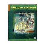 Livro - Bicicleta e o Tempo, a