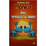 Livro - Bidu - Diversão em Dobro