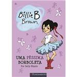 Livro - Billie B. Brown: uma Péssima Borboleta