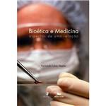 Livro - Bioética e Medicina: Aspectos de uma Relação