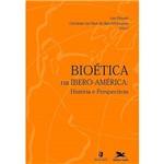 Livro - Bioética na Ibero-América - História e Perspectivas