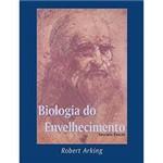 Livro - Biologia do Envelhecimento