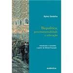 Livro - Biopolítica, Governamentalidadee Educação : Introdução e Conexões, a Partir de Michel Foucalt
