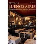 Livro - Bistrôs Buenos Aires - Onde Comer Bem, Bacana e Barato