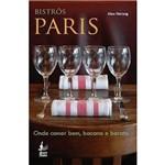 Livro - Bistrôs Paris - Onde Comer Bem, Bacana e Barato