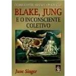 Livro - Blake, Jung e o Inconsciente Coletivo