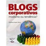 Livro - BLOGS Corporativos Modismo ou Tendência?